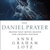 The Daniel Prayer: Prayer That Moves Heaven and Changes Nations - Unabridged edition Audiobook [Download]