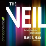 The Veil: An Invitation to the Unseen Realm - Unabridged edition Audiobook [Download]