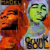 Crunk Soul: A Nu Soul Project [Music Download]