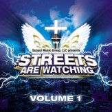 The Streets are Watchin' Vol. 1 [Music Download]