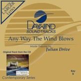 Any Way The Wind Blows [Music Download]