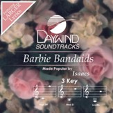 Barbie Bandaids [Music Download]