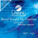 Blood Bought My Freedom [Music Download]
