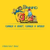 Change A Heart, Change A World [Music Download]