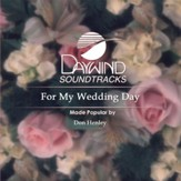 For My Wedding Day [Music Download]
