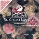 Greatest Love Of All [Music Download]