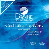 God Likes To Work [Music Download]