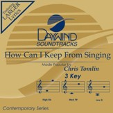 How Can I Keep From Singing [Music Download]