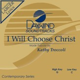 I Will Choose Christ [Music Download]