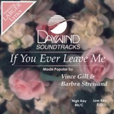 If You Ever Leave Me [Music Download]
