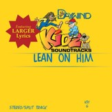 Lean On Him [Music Download]