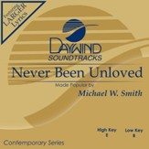 Never Been Unloved [Music Download]