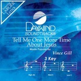 Tell Me One More Time About Jesus [Music Download]