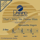 That's Why We Praise Him [Music Download]