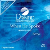 When He Spoke [Music Download]