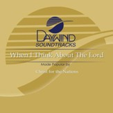 When I Think About The Lord [Music Download]