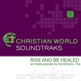 Rise And Be Healed [Music Download]