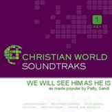 We Will See Him As He Is [Music Download]