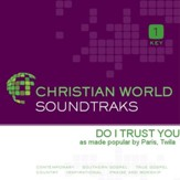 Do I Trust You [Music Download]