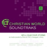 He'll Calm Your Storms [Music Download]