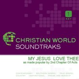 My Jesus Love Thee [Music Download]