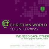 We Need Each Other [Music Download]