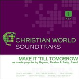 Make It 'Till Tomorrow [Music Download]
