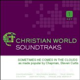 Sometimes He Comes In The Clouds [Music Download]