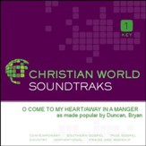 O Come To My Heart/Away In A Manger [Music Download]