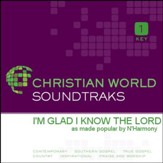 I'M Glad I Know The Lord [Music Download]