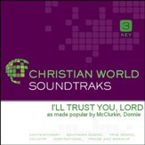 I'll Trust You, Lord [Music Download]