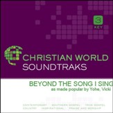Beyond The Song I Sing [Music Download]
