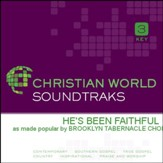 He's Been Faithful [Music Download]