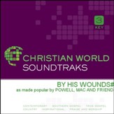 By His Wounds [Music Download]