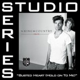 Busted Heart (Hold On To Me) [Studio Series Performance Track] [Music Download]