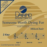 Someone Worth Dying For [Music Download]