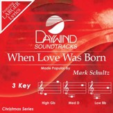 When Love Was Born [Music Download]