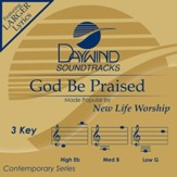 God Be Praised [Music Download]