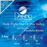 Walk Right Out Of This Valley [Music Download]