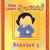 Kids Learn Spanish STORIES 3 [Music Download]