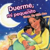 Duerme, mi Pequenito / Sleep, My Little One [Music Download]