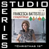 Christmas Is (Studio Series Performance Track) [Music Download]
