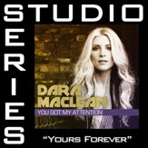 Yours Forever (High Key Track without Background Vocals) [Music Download]