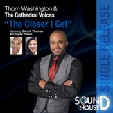 The Closer I Get - Single [Music Download]