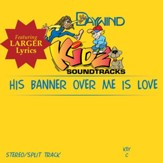 His Banner Over Me Is Love [Music Download]