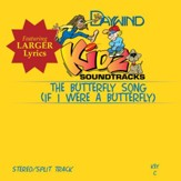 If I Were A Butterfly (The Butterfly Song) [Music Download]