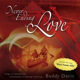 Never Ending Love: Songs of Romance and Commitment in Marriage [Music Download]