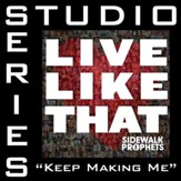 Keep Making Me (Studio Series Performance Track) [Music Download]
