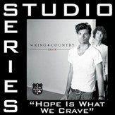 Hope Is What We Crave (Studio Series Performance Track) [Music Download]