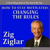 How to Stay Motivated: Changing the Picture [Music Download]